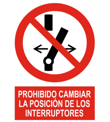 Señal / Cartel de Prohibido cambiar posición interruptores