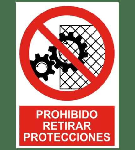 Señal / Cartel de Prohibido retirar protecciones