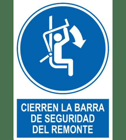Señal / Cartel de Cierren barra de seguridad del remonte