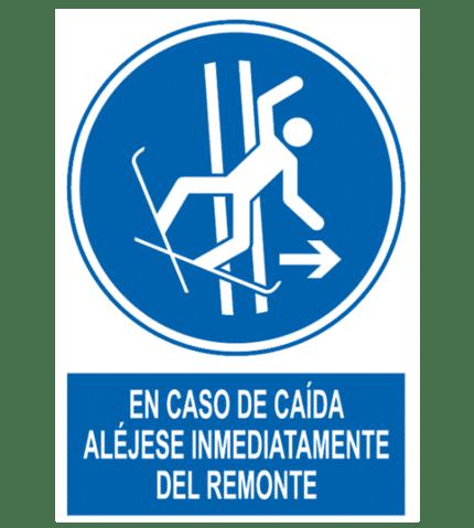 Señal / Cartel de En caso de caída aléjense del remonte