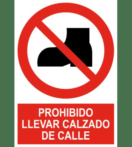 Señal / Cartel de Prohibido llevar calzado de calle