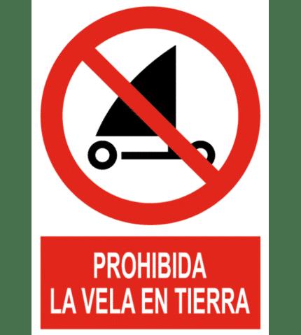 Señal / Cartel de Prohibida la vela en tierra
