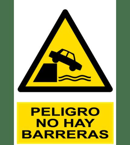Señal / Cartel de Peligro. No hay barreras