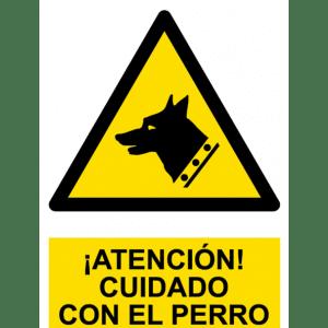 Señal / Cartel de Atención. Cuidado perro