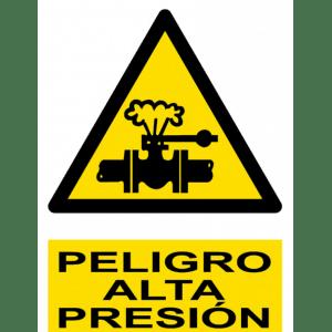 Señal / Cartel de Peligro. Alta presión