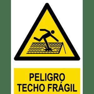 Señal / Cartel de Peligro. Techo frágil