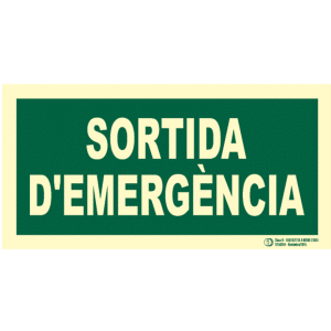 Señal / Cartel Sortida d'emergència. Monolingüe Clase B