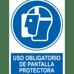 Señal / Cartel de Uso obligatorio de pantalla protectora
