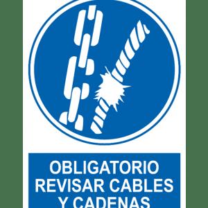 Señal / Cartel de Obligatorio revisar cables y cadenas