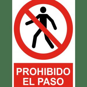 Señal / Cartel de Prohibido el paso