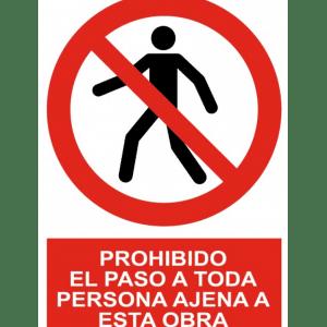 Señal / Cartel de Prohibido paso persona ajena esta obra