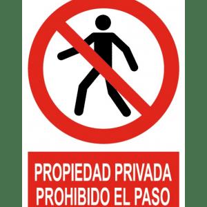Señal / Cartel de Propiedad privada. Prohibido el paso