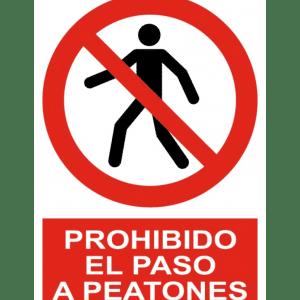 Señal / Cartel de Prohibido el paso a peatones